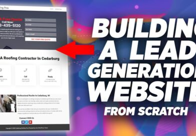 How To Make A WordPress Website For Lead Gen In Under An Hour