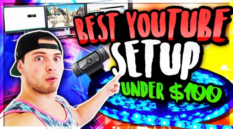 BEST HD Full YouTube Setup For UNDER $100 + GIVEAWAY For Small Channels & New YouTubers In 2018