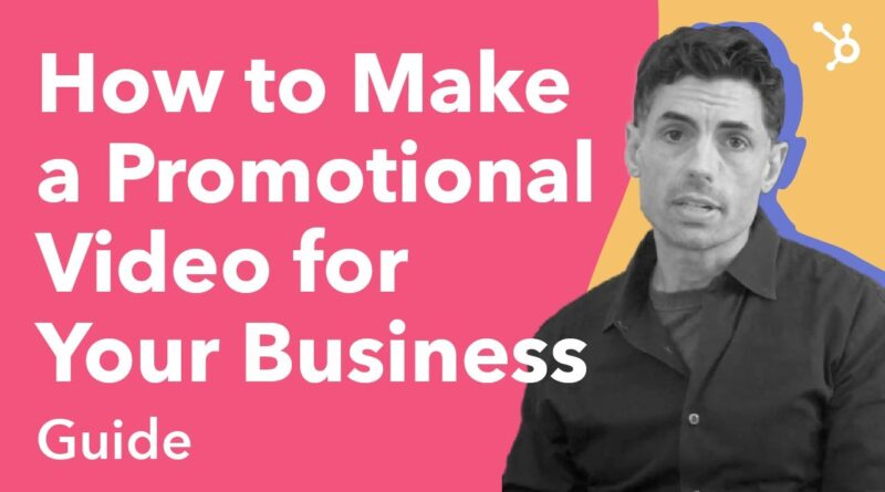 How to Make a Promotional Video for your Business (Guide)