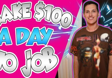 How To Make $100 A Day WITHOUT A Job!