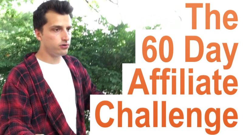 Build an Affiliate Campaign (The 60 Day Affiliate Marketing Challenge)